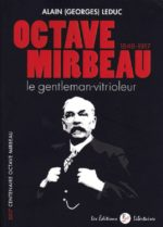 Octave Mirbeau – le gentleman-vitrioleur